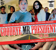 RED BASICA-GOODBYE MR PRESIDENT-